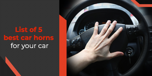 List-of-5-best-car-horns-for-your-car-290-to-235