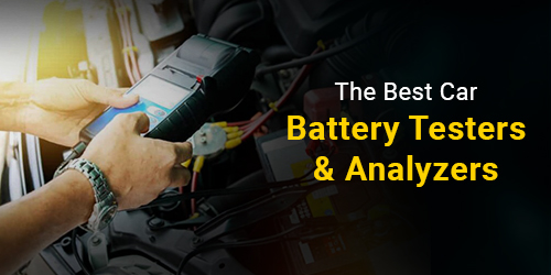 The Best Car Battery Testers & Analyzers