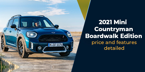 2021-Mini-Countryman-Boardwalk-Edition-price-and-features-detailed-500-to-250