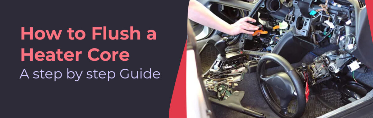 How-to-Flush-a-Heater-Core-A-step-by-step-Guide