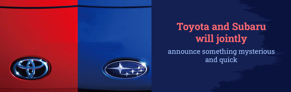 Toyota-and-Subaru-will-jointly-announce-something-mysterious-and-quick