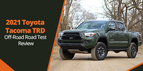2021-Toyota-Tacoma-TRD-Off-Road-Road-Test-Review