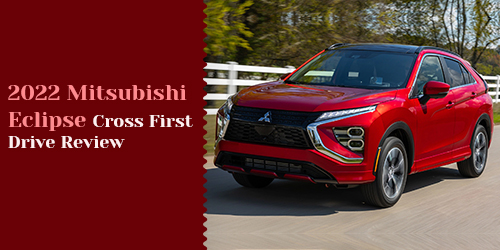 2022-Mitsubishi-Eclipse-Cross-First-Drive-Review